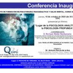 Conferencia Inaugural Quipú Instituto de Formación: Lugar de la Psicología Analítica en la Psicología Profunda